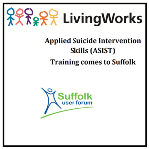 ASIST – Applied Suicide Prevention Training comes to Suffolk